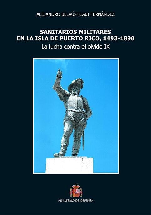 Sanitarios militares en la isla de puerto rico, 1493-1898