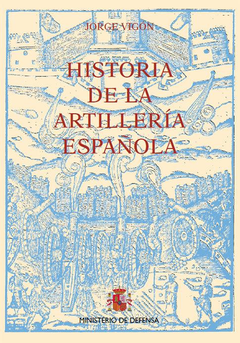 Historia de la artilleria española 3 vol.