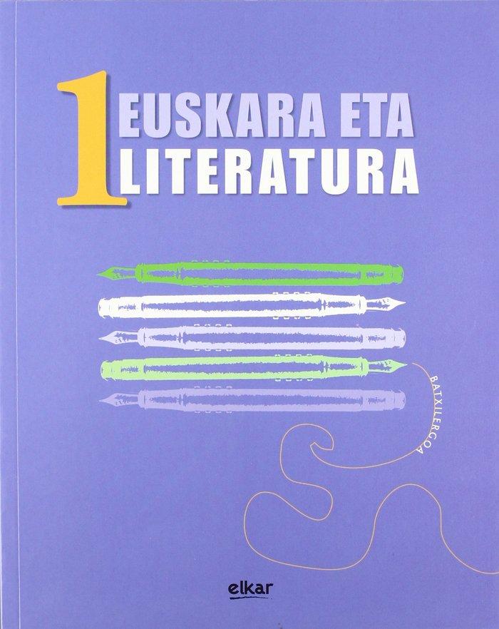 Batxilergoa 1 - euskara eta literatura 1