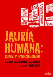 Jauria humana cine y psicologia
