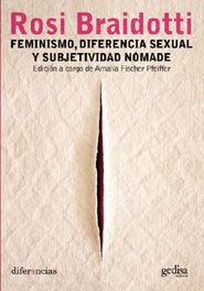 Feminismo diferencia sexual y subjetividad nomade