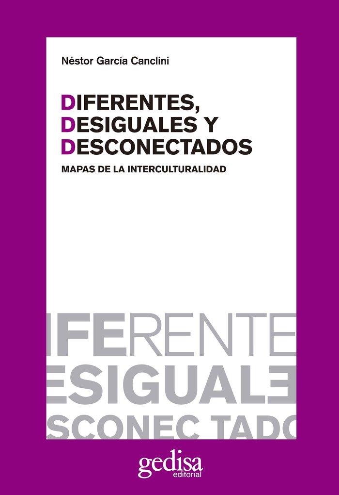 Diferentes desiguales y desconectados