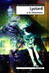 Lyotard y lo inhumano