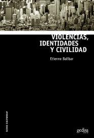 Violencias identidades y civilidad