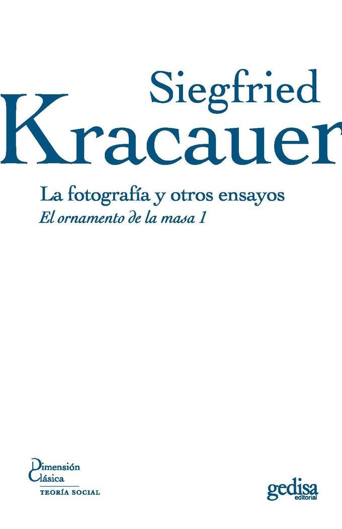 Fotografia y otros ensayos,la