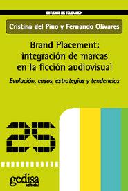 Brand placement integracion de marcas ficcion audiovisual