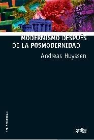 Modernismo despues de la posmodernidad