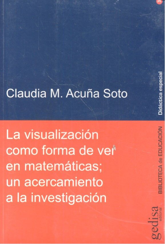 Visualizacion como forma de ver en matematicas,la