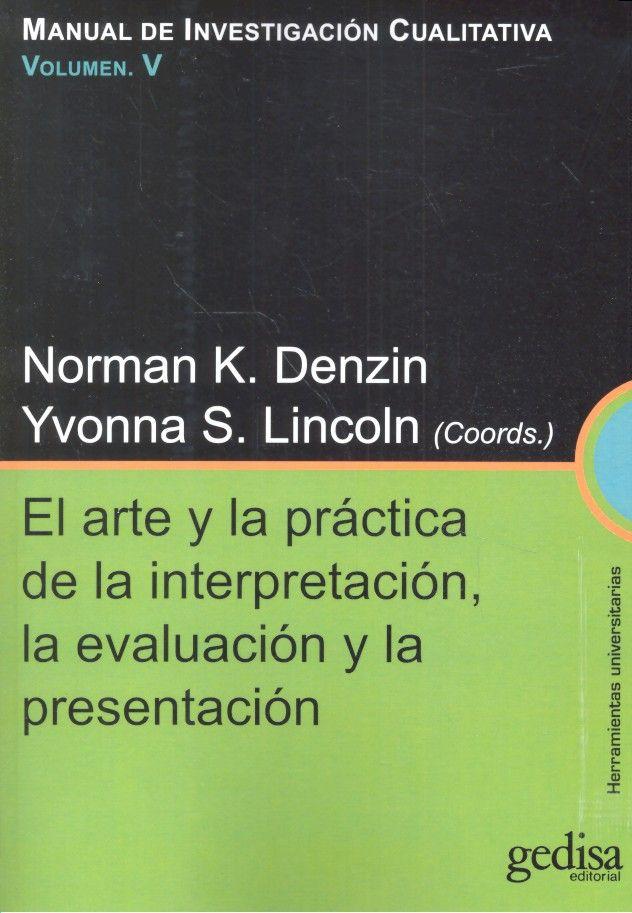 Arte y la practica de la interpretacion la evaluacion y la