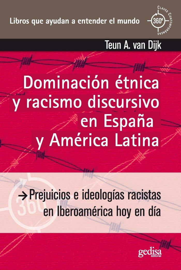 Dominacion etnica y racismo discursivo españa y america lati