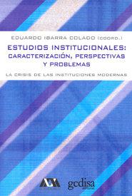 Estudios institucionales caracterizacion perspectivas proble