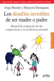 Desafios invisibles de ser madre o padre
