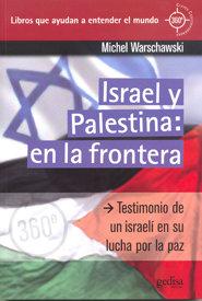 Israel y palestina en la frontera
