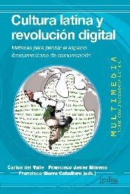 Cultura latina y revolucion digital