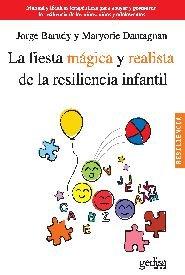 Fiesta magica y realista de la resiliencia infantil,la