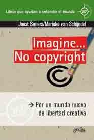 Imagine no copyright