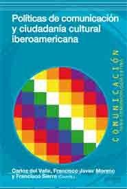 Politicas comunicacion y ciudadania cultural iberoamericana