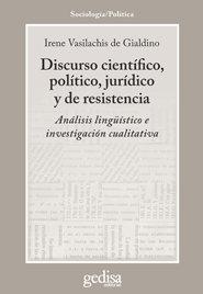 Discurso cientifico politico juridico y de resistencia