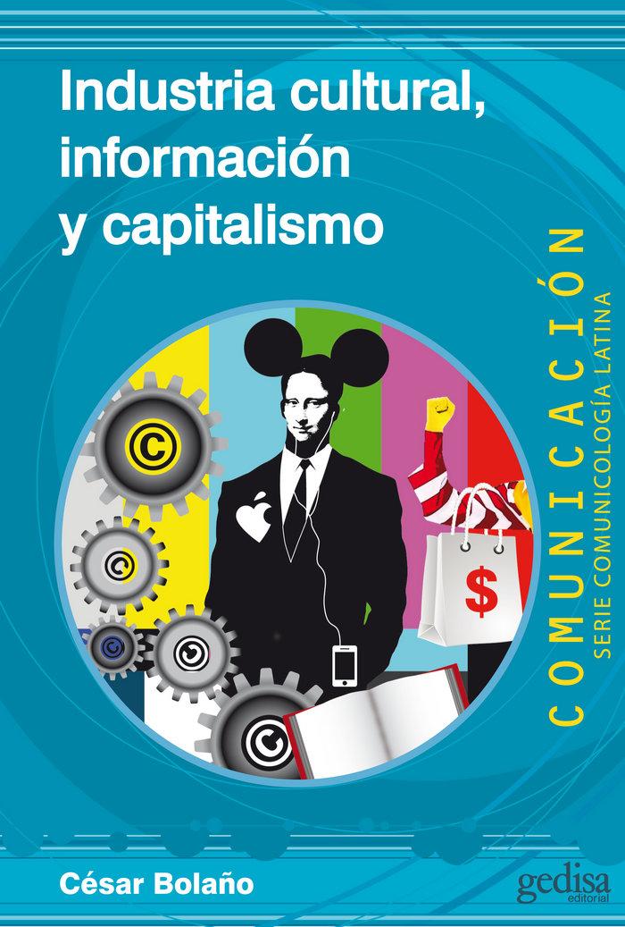 Industria cultural información y capitalismo