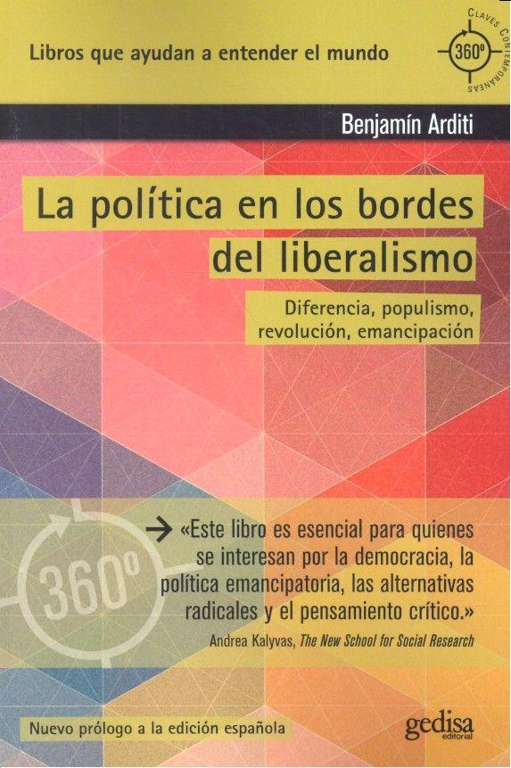 Politica en los bordes del liberalismo,la