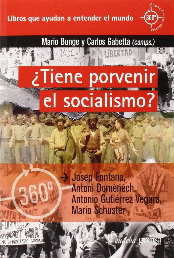 Tiene porvenir el socialismo
