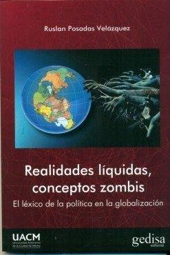 Realidades liquidas conceptos zombis