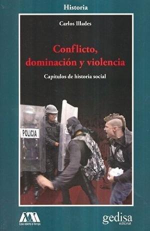 Conflicto, dominacion y violencia