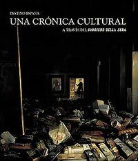Destino españa una cronica cultural