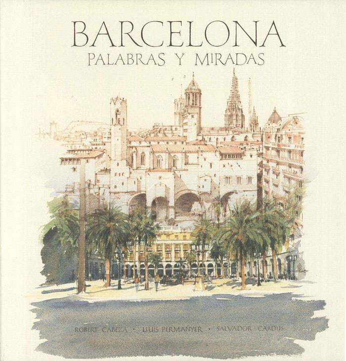 Barcelona voces y miradas