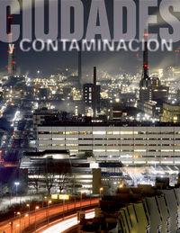 Contaminacion y ciudades