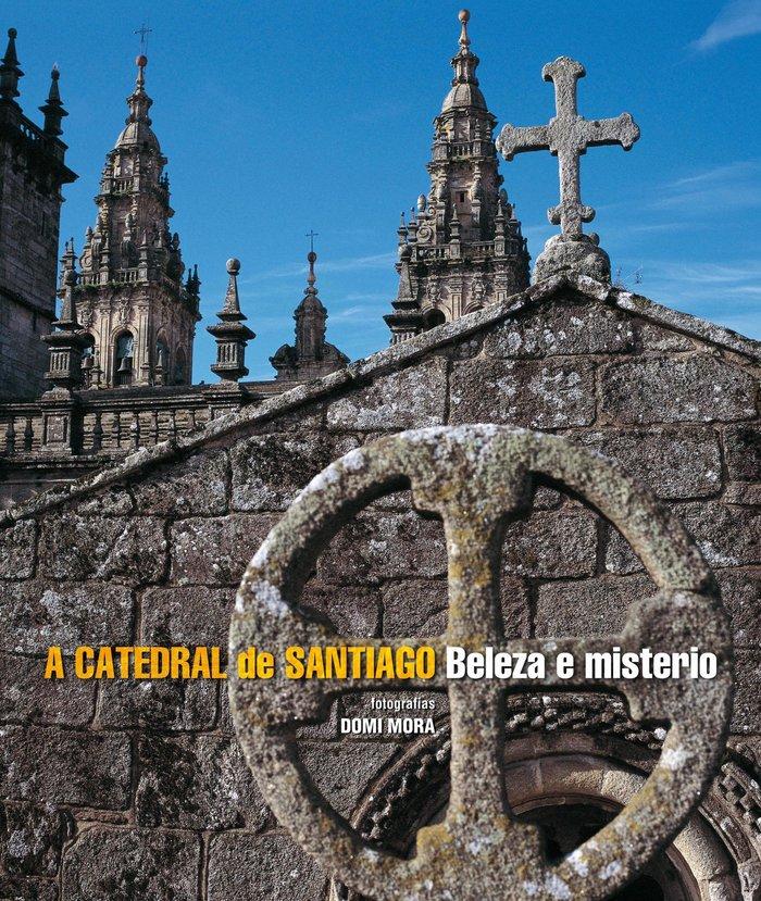 A catedral de santiago. beleza e misterio