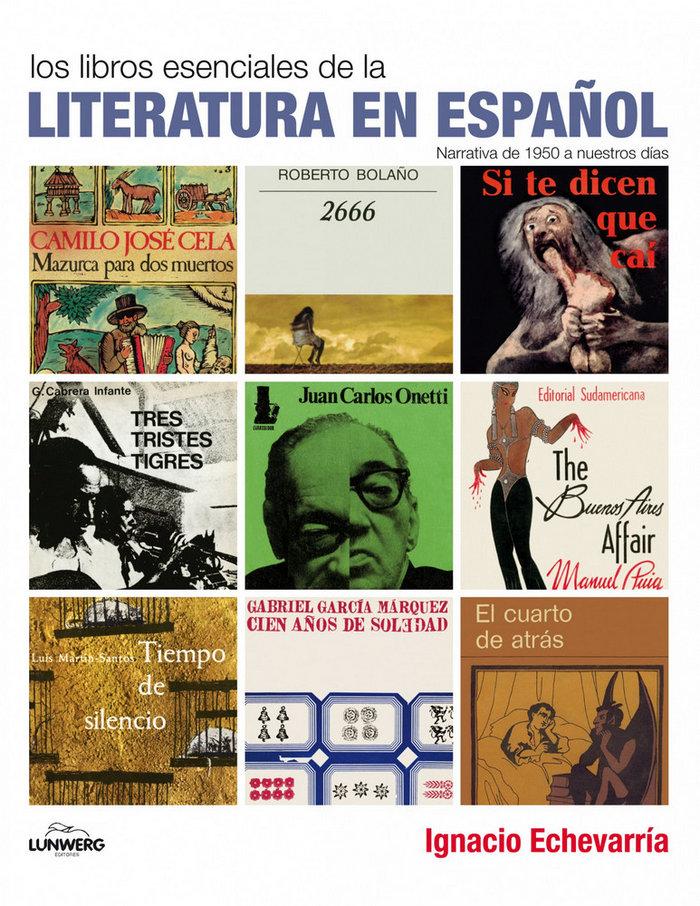 Titulos esenciales de la narrativa española,los