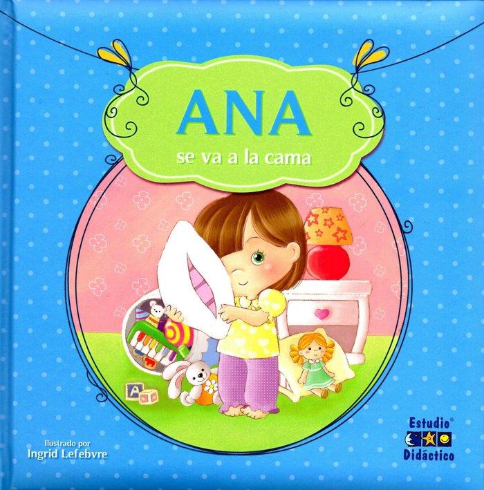 Ana se va a la cama