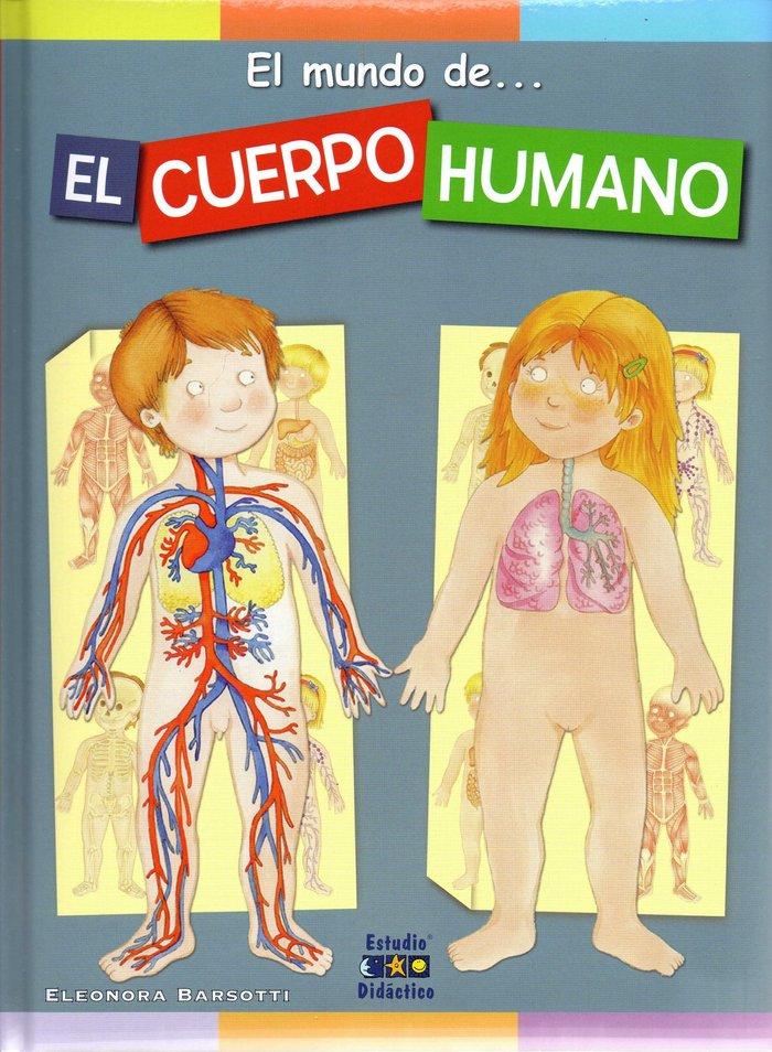 Cuerpo humano - el mundo de.,el
