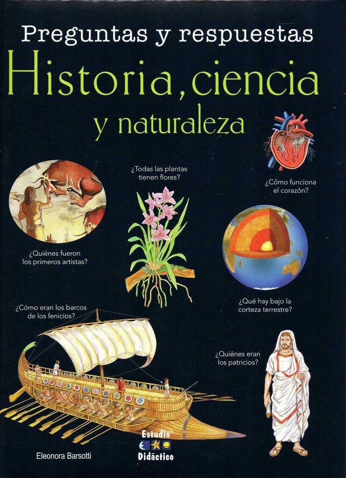Preguntas y respuesta: historia ciencia y naturaleza