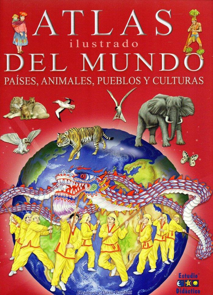 Atlas ilustrado mundo paises animales pueblos y culturas