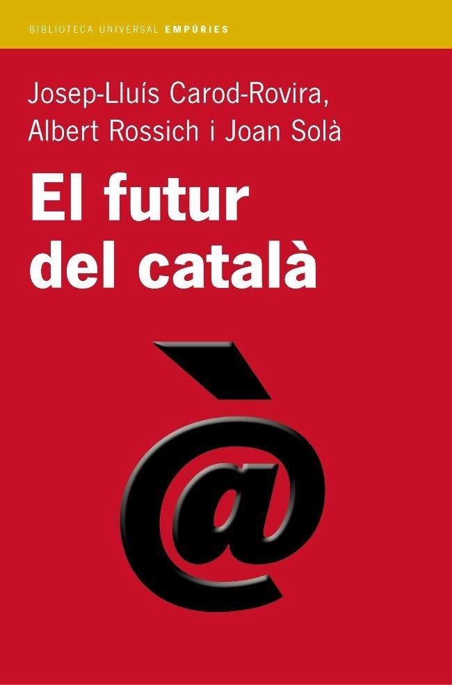 Futur del catala,el