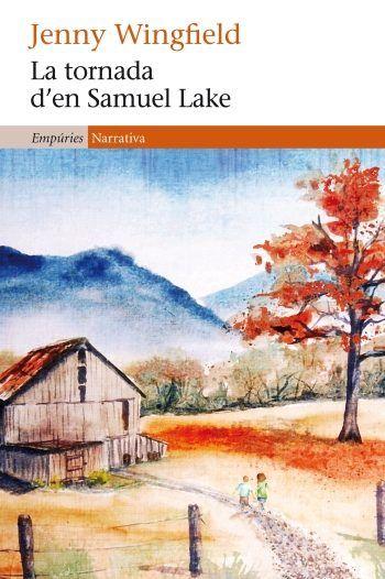 Tornada d'en samuel lake,la