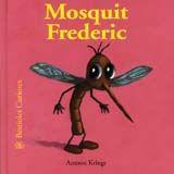 Bestioles curioses. mosquit frederic
