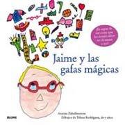 Jaime y las gafas magicas