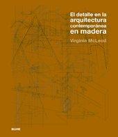 Detalle en la arquitectura contemporanea madera