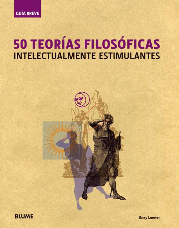 Guia breve 50 teorias filosoficas