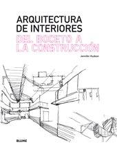 Arquitectura de interiores del boceto a la construccion