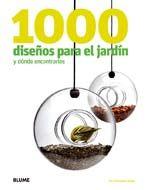 1000 dise¿os para el jard¡n y d½nde encontrarlos
