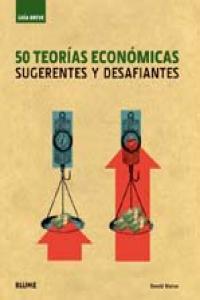 50 teorias economicas sugerentes y desafiantes