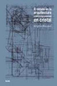 Detalle en la arquitectura contemporaneo en cristal