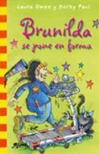 Brunilda se pone en forma   bruja brunilda