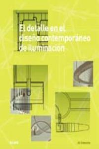 Detalle en el diseño contemporaneo de iluminacion