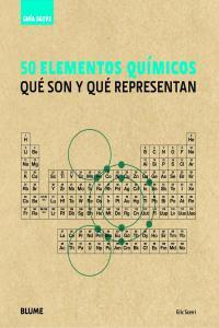 Guia breve 50 elementos quimicos que son y que representan