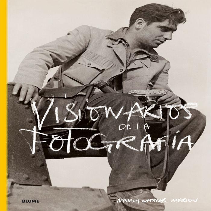 Visionarios de la fotografia